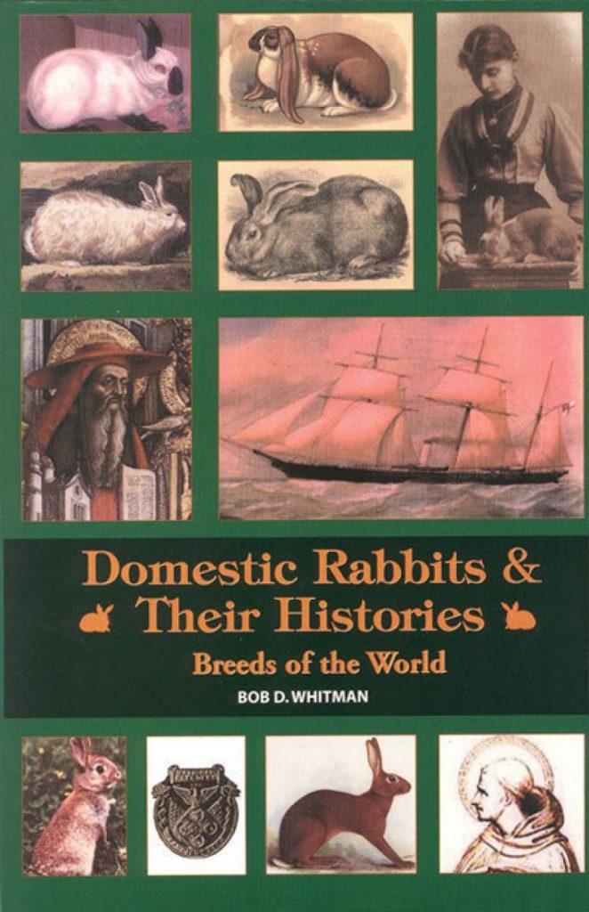Cover van het boek Domestic Rabbits & their histories